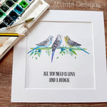 Budgie Print - Choose Your Quote!