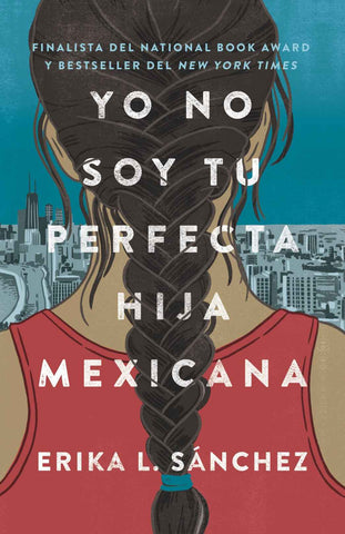 Yo No Soy Tu Perfecta Hija Mexicana (Spanish Edition, PB)