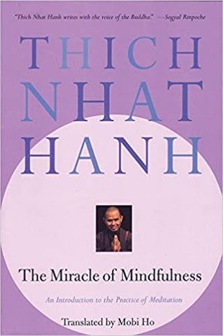 The Miracle of Mindfulness