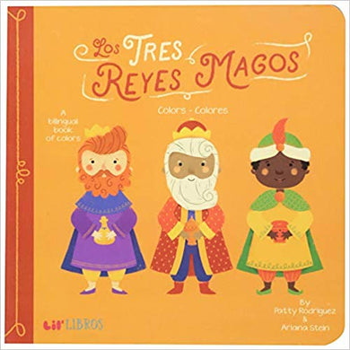 Tres Reyes Magos: Colors- Colores (English & Spanish Edition)