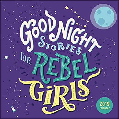 Good Night Stories for Rebel Girls 2019 Calendar
