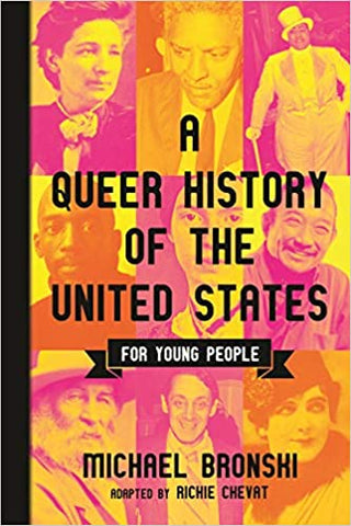 A Queer History of the United States for Young People (ReVisioning History for Young People)