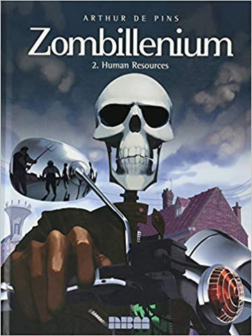Zombillenium, Vol. 2: Human Resources Hardcover
