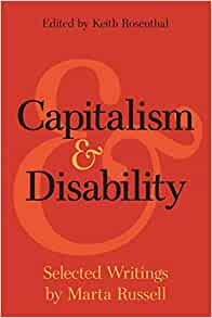 Capitalism and Disability: Selected Writings (PB)