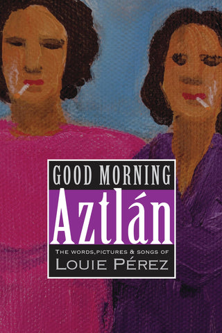 Good Morning Aztlán