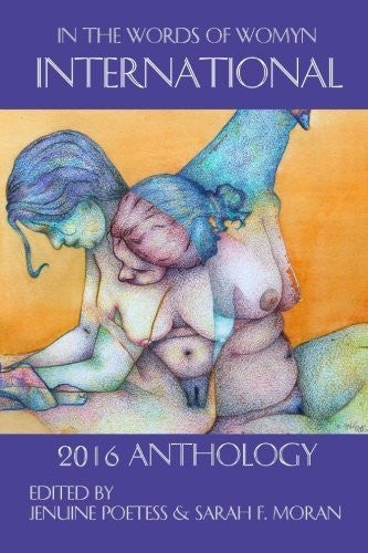 In The Words of Womyn International: 2016 Anthology