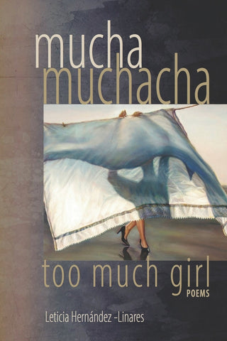 Mucha Muchacha, Too Much Girl