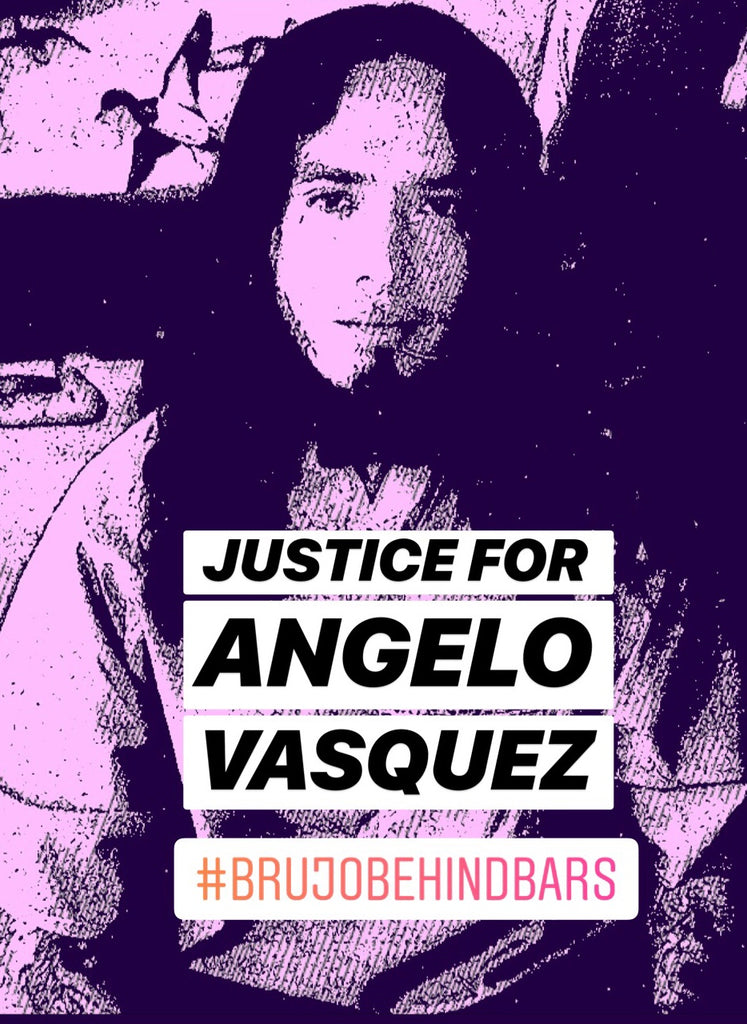 JUSTICE FOR ANGELO VASQUEZ | BRUJO BEHIND BARS