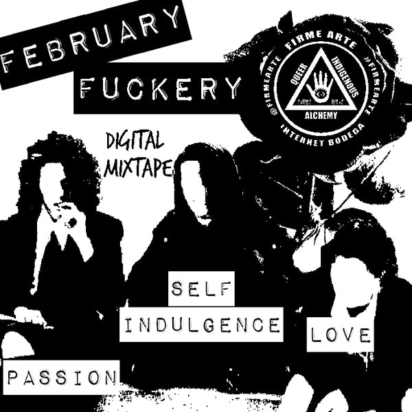 February Fuckery Vol 1 | Digital Mixtape