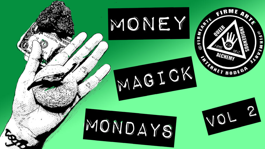 Money Magick Mondays | Vol 2 | DigitalWitchTv