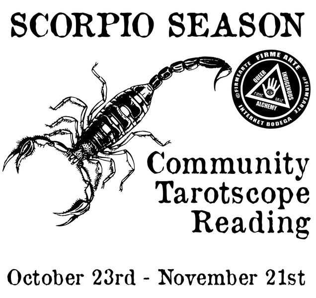Scorpio Season | October 23rd - November 21st | Community Horoscope Reading