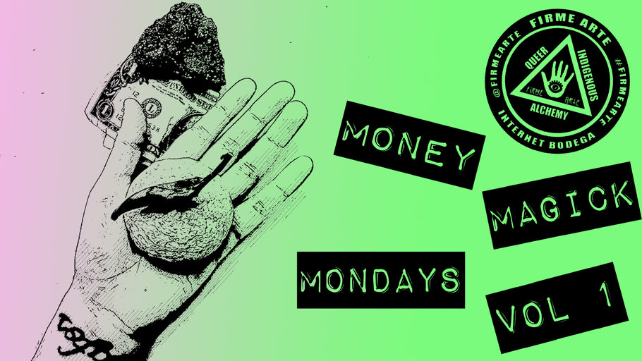 Money Magick Mondays Vol 1. 1/8/18