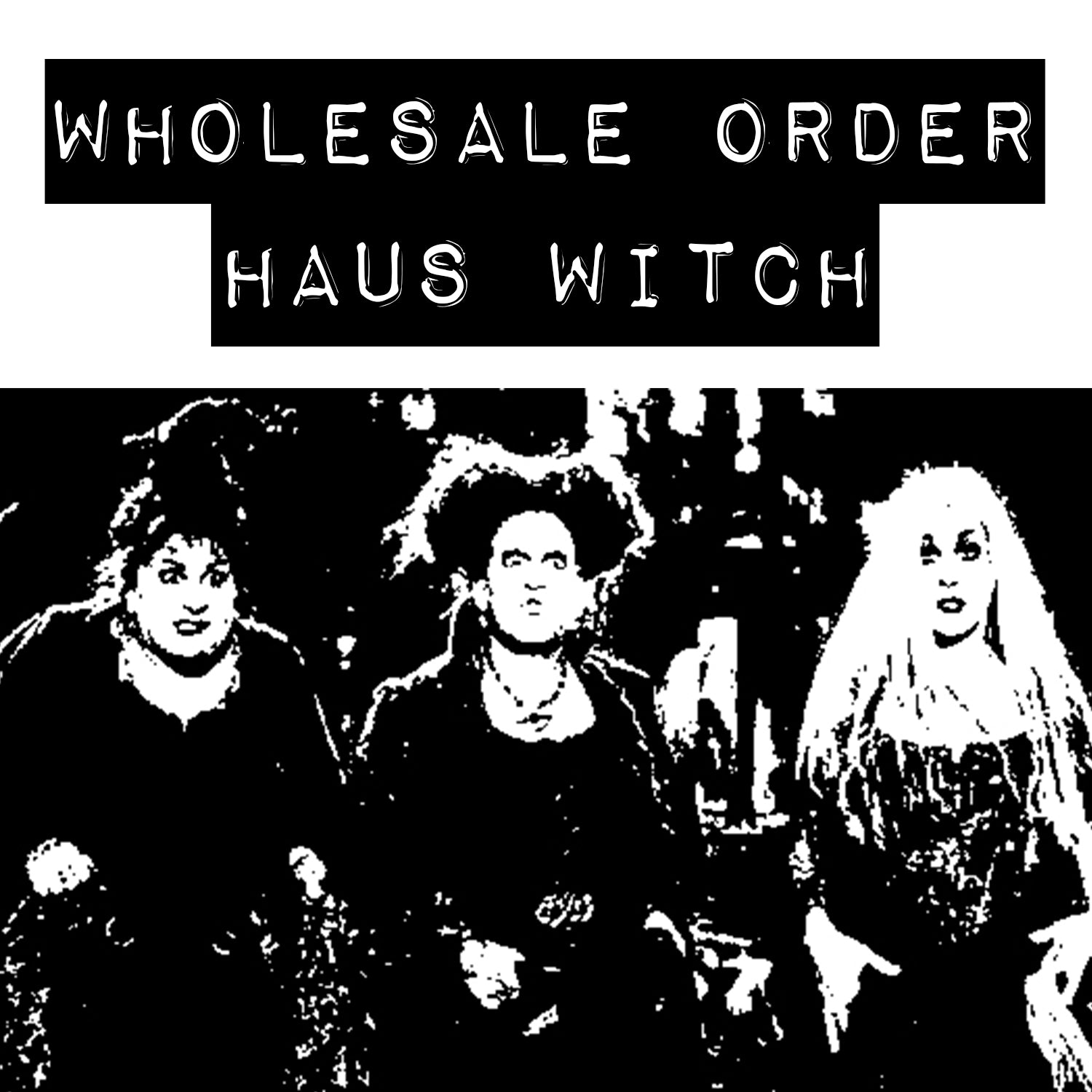 Shipping Wholesale | Haus Witch