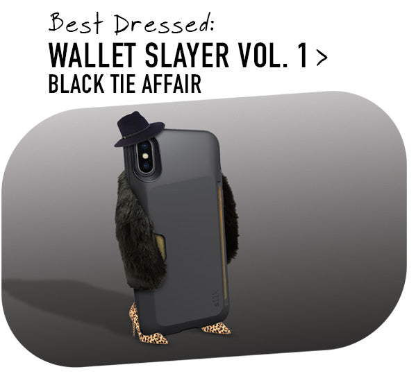 Best Dressed: WALLET SLAYER VOL. 1 BLACK TIE AFFAIR