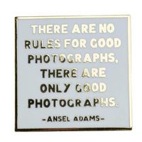 Ansel Adams Quote Pin