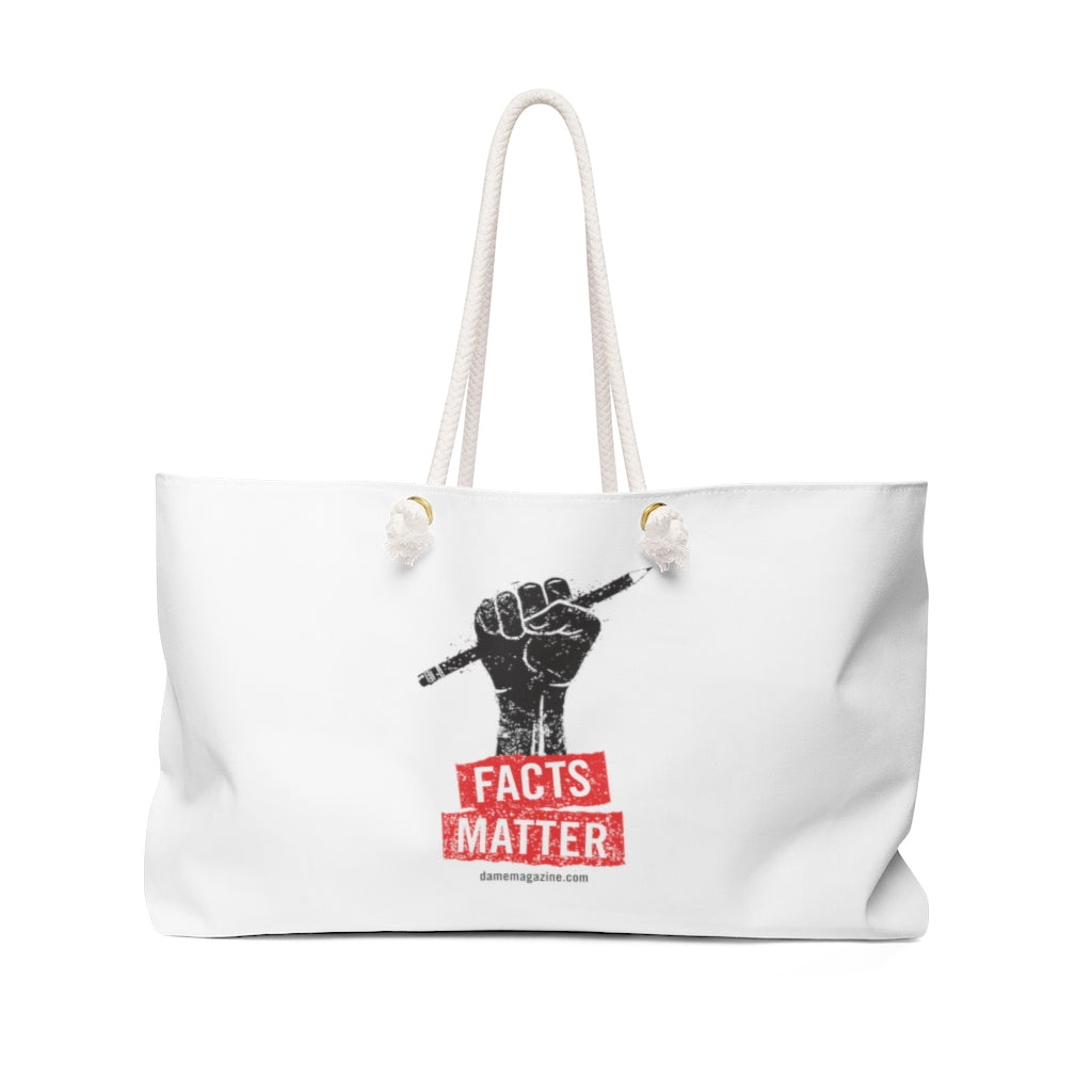 Facts Matter Weekender Bag