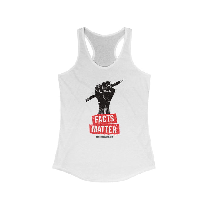 Facts Matter Racerback Tank