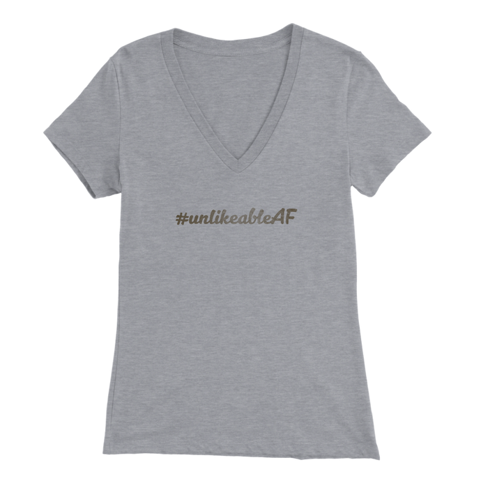 Unlikeable Women's V-Neck T-Shirt