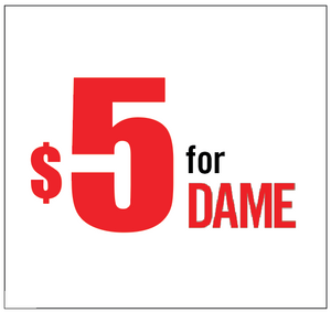 Support DAME Magazine with a $5 contribution