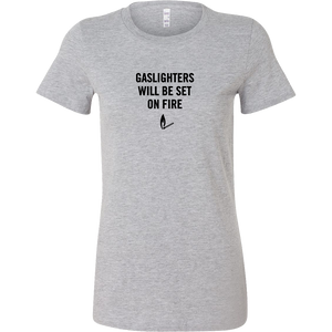Gaslighters Beware T-Shirt
