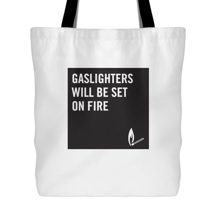 Gaslighters Beware Tote