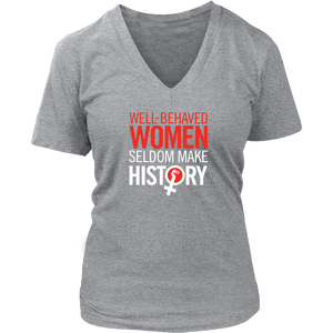 Well Behaved Women's V Neck  T-Shirt