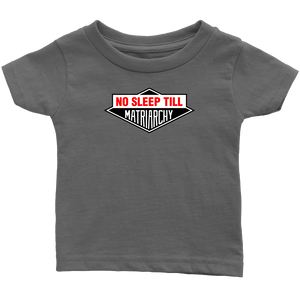 No Sleep Till Infant Shirt