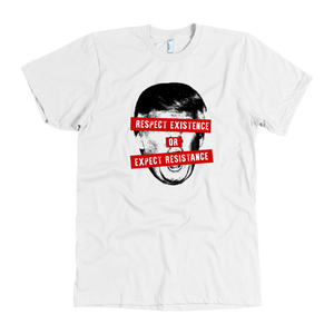 Respect Our Existence T Shirt