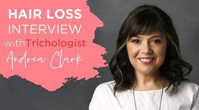 Hair loss interview with Trichologist, Andrea Clark