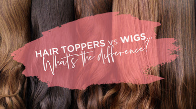 Hair Toppers vs Wigs - What's the difference?