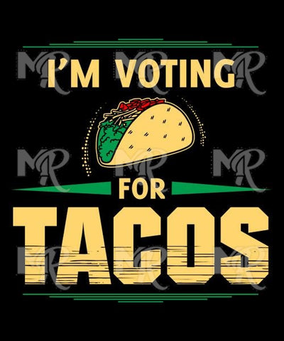 Voting For Tacos 1 Design