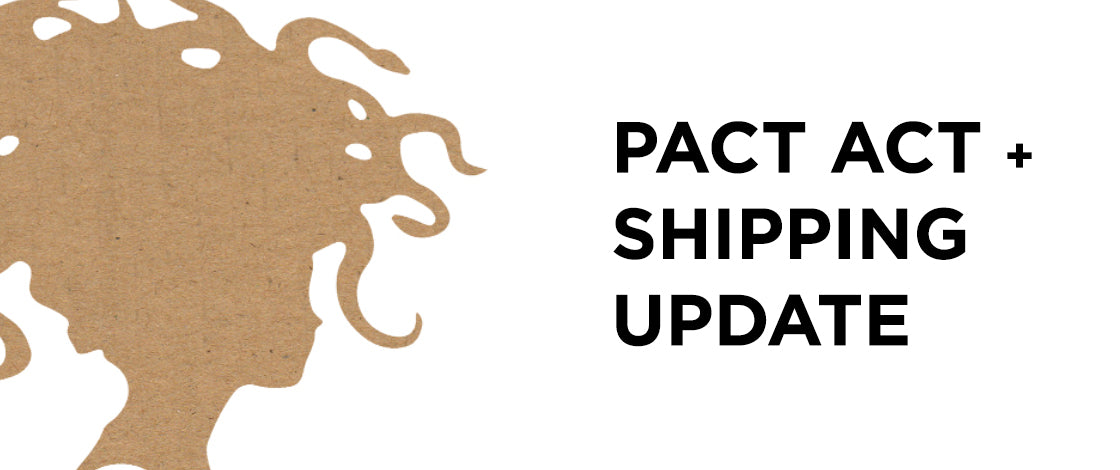 The PACT Act & Future Shipping Restrictions