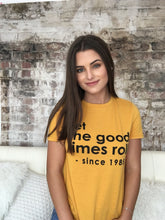 LET THE GOOD TIMES ROLL l tee