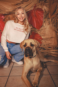 MY DOG IS MY VALENTINE | cropped long sleeve