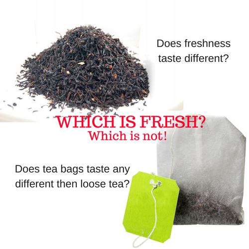 Why freshness matters in tea
