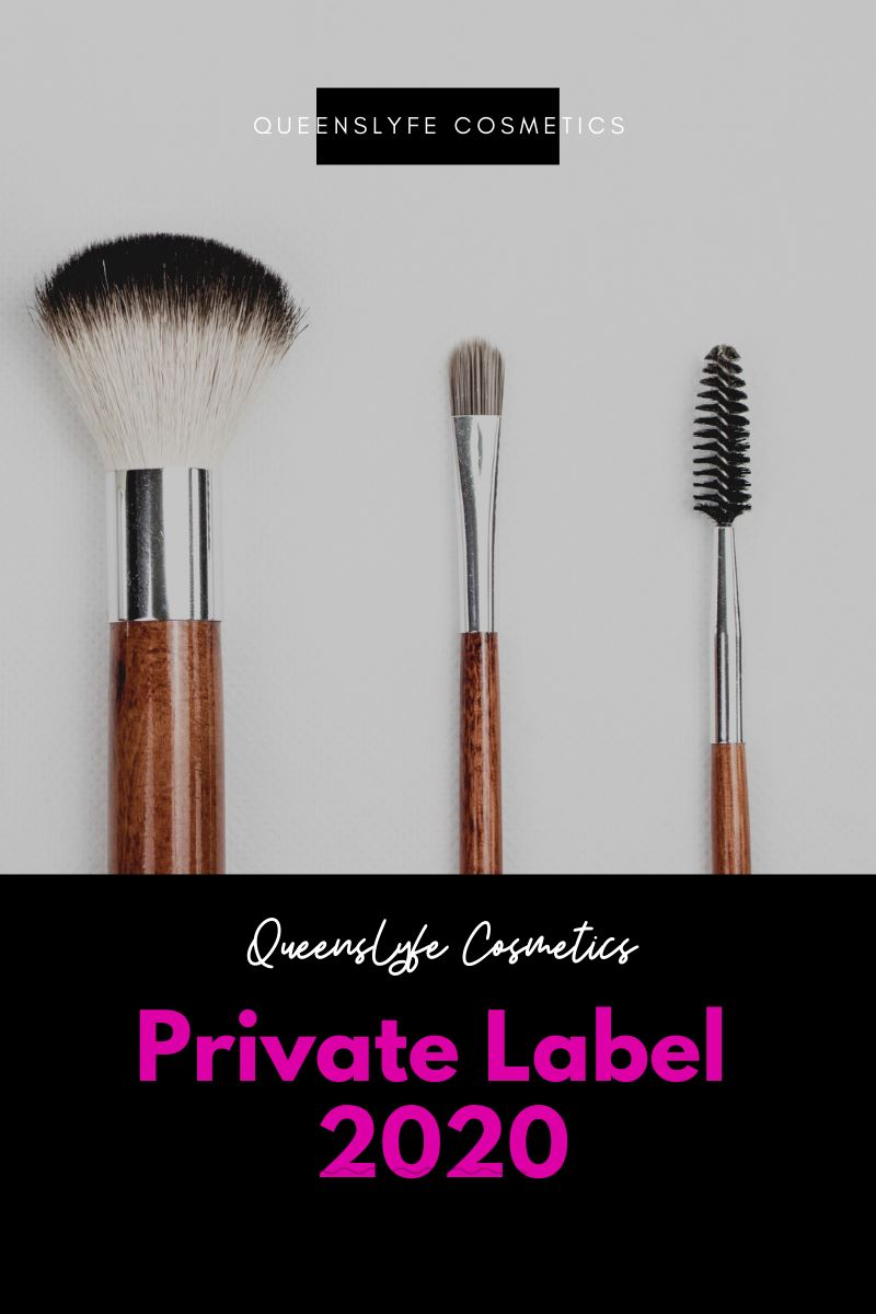 QueensLyfe Cosmetics Private Label 2020