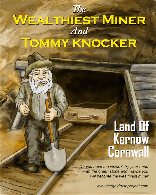 The Wealthiest Miner and Tommy Knocker