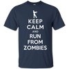 Keep Calm and Run From Zombies T-Shirt