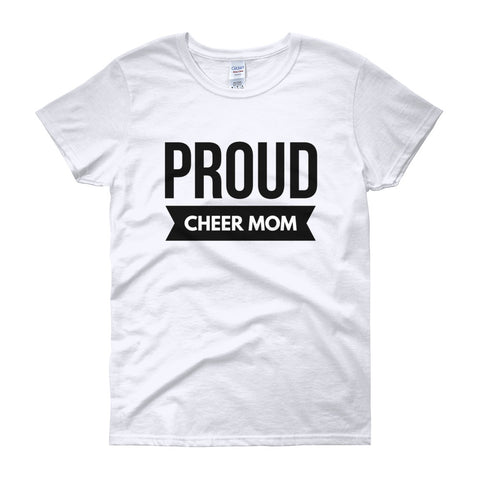 Proud Cheer Mom Women's Short Sleeve T-Shirt