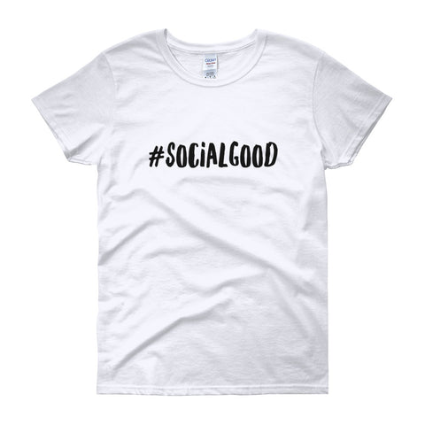 Hashtag SocialGood Women's short sleeve t-shirt