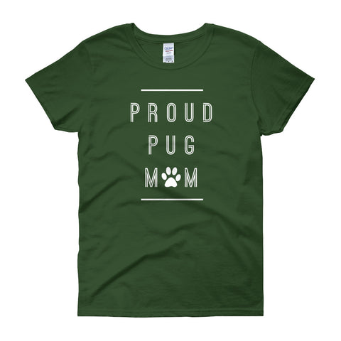 Proud Pug Mom Women's Short Sleeve T-shirt
