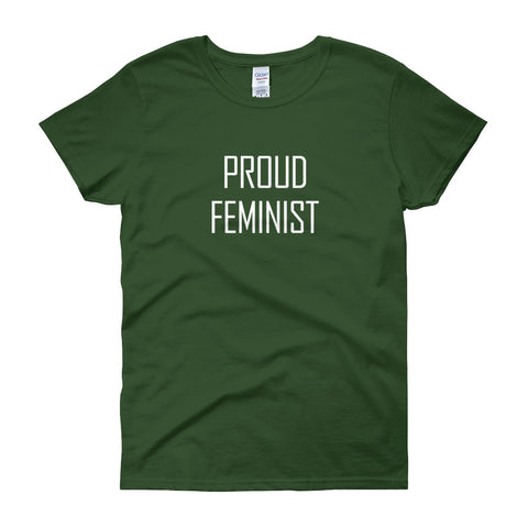 Proud Feminist Women's Short Sleeve T-shirt