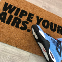 Wipe Your Airs Rug