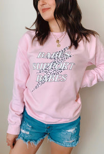 Babes Support Babes Sweatshirt