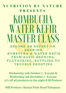 Kombucha, Water Kefir Master Class by Nutrtion By Nature - Wed 5th Dec CANCELLED