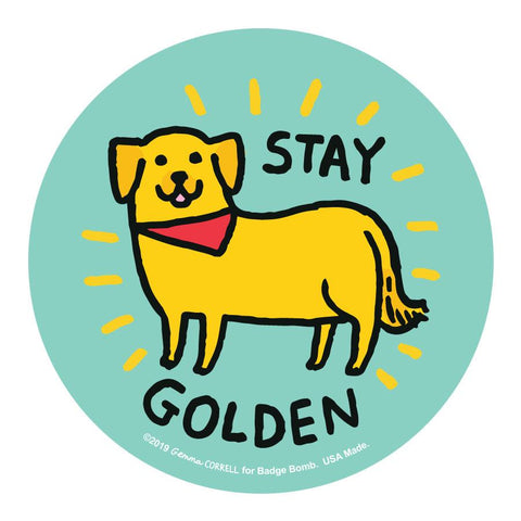 Stay Golden Big Sticker