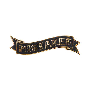 Mistakes Pin