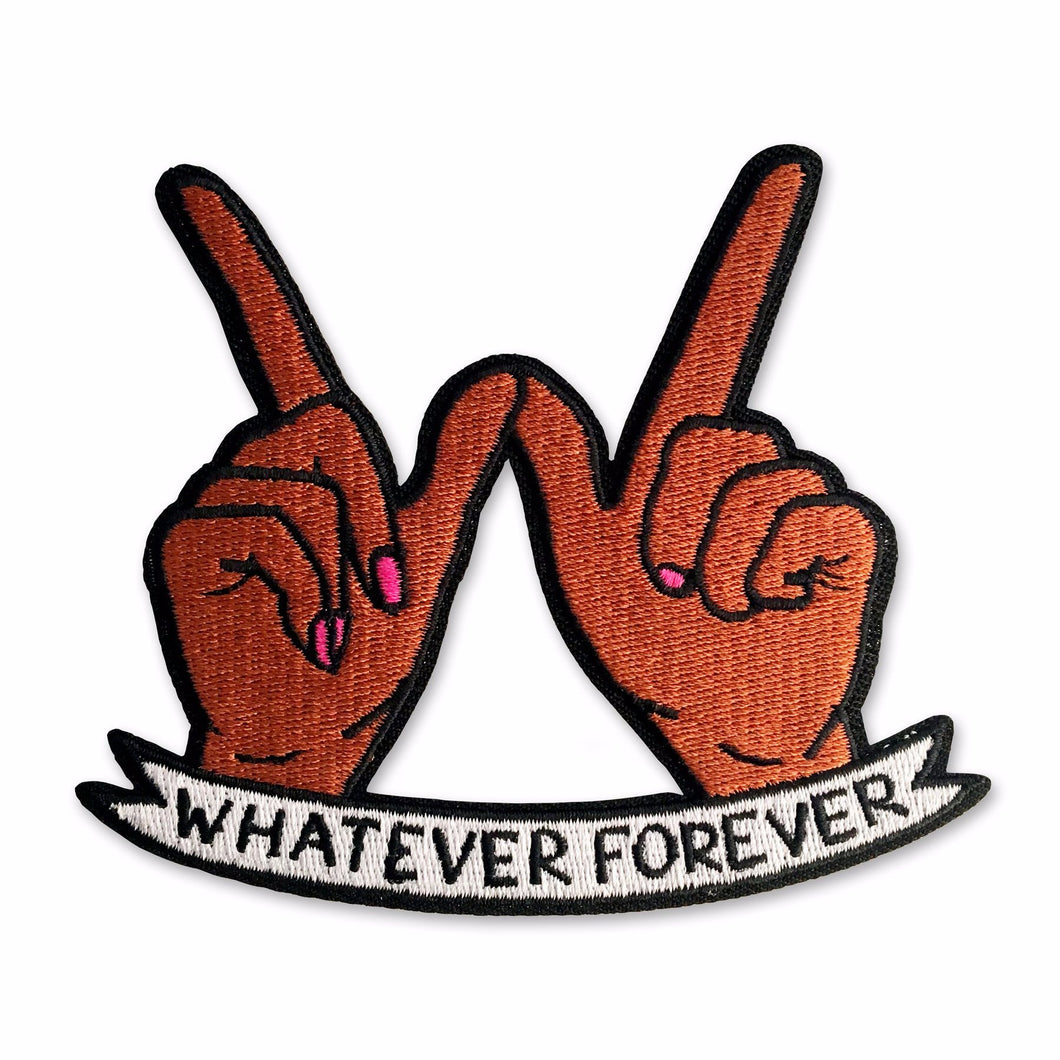 Whatever Forever Brown Patch