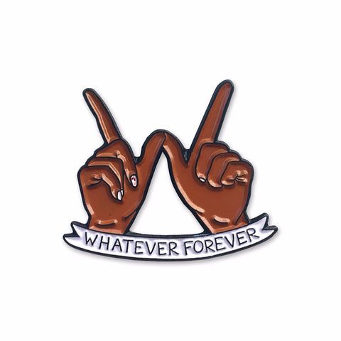 Whatever Forever Brown Pin