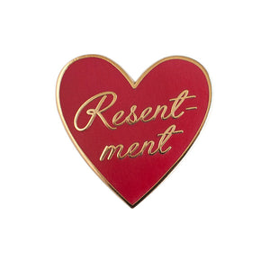 Resentment Heart Pin